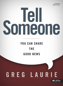 Tell Someone: You Can Share the Good News (Bible Study)