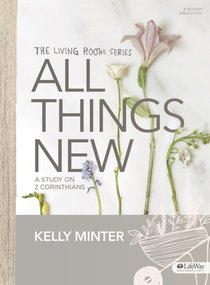 Tlrs: All Things New: A Study on 2 Corinthians - Bible Study Book