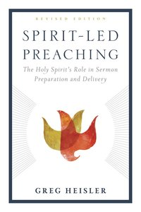 Spirit-Led Preaching: The Holy Spirits Role in Sermon Preparation and Delivery