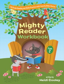 Second Grade Mighty Reader Workbook: Reading and Skills Practice With Favorite Bible Stories