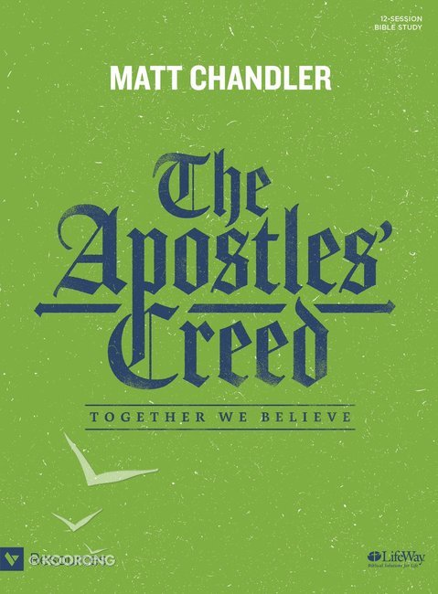 Buy the apostles creed together we believe bible study book by buy the apostles creed together we believe bible study book by matt chandler online the apostles creed together we believe bible study book fandeluxe Choice Image