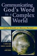Communicating God's Word in a Complex World Paperback