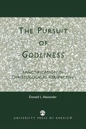 The Pursuit of Godliness Paperback