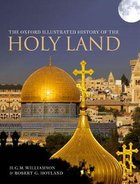 The Oxford Illustrated History of the Holy Land Hardback