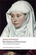 Revelations of Divine Love (Oxford World's Classics Series)