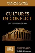 Cultures in Conflict : Paul Proclaims Jesus as Lord Part #02 (Discovery Guide) (That The World May Know Series) Paperback