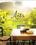 Verse Mapping Acts: Feasting on the Abundance of God's Word Paperback