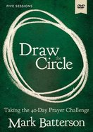 Draw the Circle: Taking the 40 Day Prayer Challenge (Dvd Study) DVD