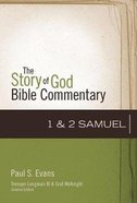 1-2 Samuel (The Story Of God Bible Commentary Series)