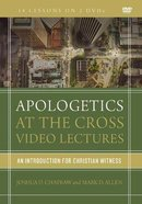 Apologetics At the Cross: An Introduction For Christian Witness (Video Lectures) DVD
