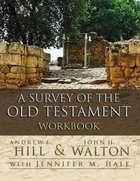 A Survey of the Old Testament (Workbook) Paperback