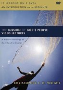 The Mission of God's People: A Biblical Theology of the Church's Mission (Video Lectures)