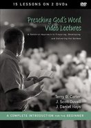 Preaching God's Word : A Hands-On-Approach to Preparing, Developing and Delivering the Sermon (Video Lectures) (Zondervan Academic Course DVD Study Se