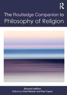 Routledge Companion to Philosophy of Religion (2nd Edition) Paperback