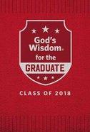 God's Wisdom For the Graduate: Class of 2018 - Red NKJV Hardback