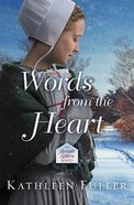 Words From the Heart (#03 in An Amish Letters Novel Series) Paperback