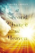 A Second Chance At Heaven eBook