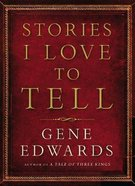 Stories I Love to Tell Paperback