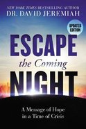 Escape the Coming Night eBook