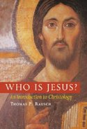 Who is Jesus?: An Introduction to Christology Paperback