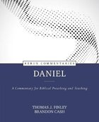 Daniel - a Commentary For Biblical Preaching and Teaching (Kerux Commentary Series) Hardback