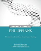 Philippians - a Commentary For Biblical Preaching and Teaching (Kerux Commentary Series) Hardback