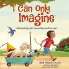 I Can Only Imagine (Picture Book)