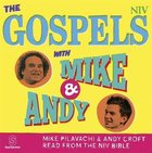 The NIV Gospels With Mike and Andy (Mp3) CD