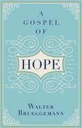 A Gospel of Hope Hardback