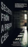 Secrets From a Prison Cell Hardback