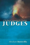 Judges: A Theological Commentary For Preachers Paperback