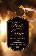 Fruit of the Vine Paperback