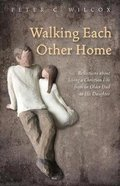Walking Each Other Home Paperback