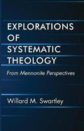 Explorations of Systematic Theology Paperback