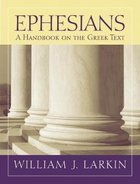 Ephesians a Handbook on the Greek Text (Baylor Handbook On The Greek New Testament Series) Paperback