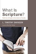 What is Scripture?: Paul's Use of Graphe in the Letters to Timothy Paperback
