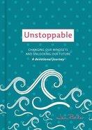 Unstoppable: A Devotional Journey