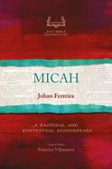 Micah: A Pastoral and Contextual Commentary (Asia Bible Commentary Series)