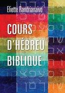 Cours D'hebreu Biblique Hardback