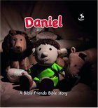 Daniel (Bible Friends Series) Paperback