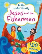 Bible Sticker Activity: Jesus and the Fishermen Paperback