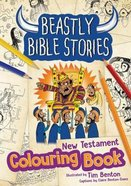 Beastly Bible Stories Colouring Book - New Testament Paperback