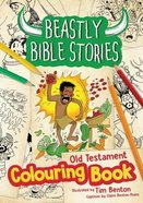 Beastly Bible Stories Colouring Book - Old Testament Paperback