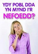 Ydy Pobl Dda Yn Mynd I'r Nefoedd 50 Pack (Welsh)