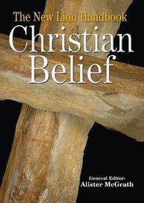 The New Lion Handbook of Christian Belief