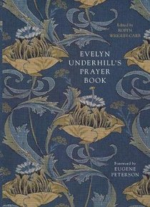 Evelyn Underhills Prayer Book