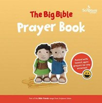 The Big Bible Prayer Book (Bible Friends Series)