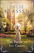 The Bride of Ivy Green (#03 in Tales From Ivy Hill Series) Hardback
