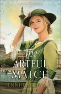 The Artful Match (#03 in London Beginnings Series)