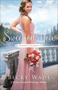 Sweet on You (#03 in Bradford Sisters Romance Series)